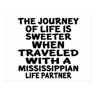 Traveled With A Mississippian Life Partner Postcard