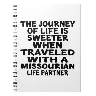 Traveled With A Missourian Life Partner Notebook