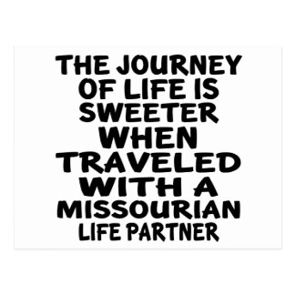 Traveled With A Missourian Life Partner Postcard