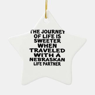 Traveled With A Nebraskan Life Partner Ceramic Ornament