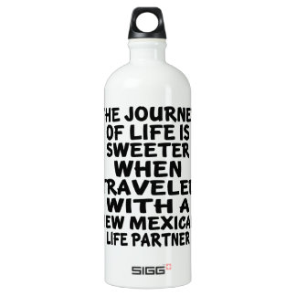 Traveled With A New Mexican Life Partner Water Bottle