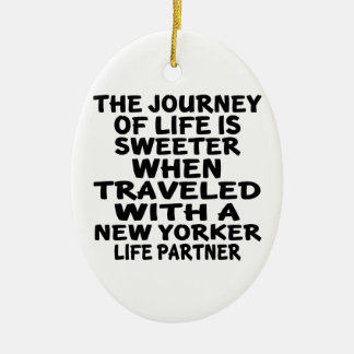 Traveled With A New Yorker Life Partner Ceramic Ornament