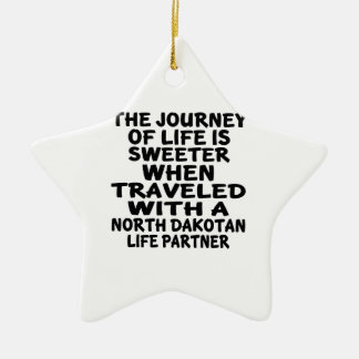 Traveled With A North Dakotan Life Partner Ceramic Ornament