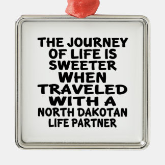 Traveled With A North Dakotan Life Partner Metal Ornament