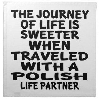 Traveled With A Polish Life Partner Napkin