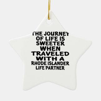 Traveled With A Rhode Islander Life Partner Ceramic Ornament