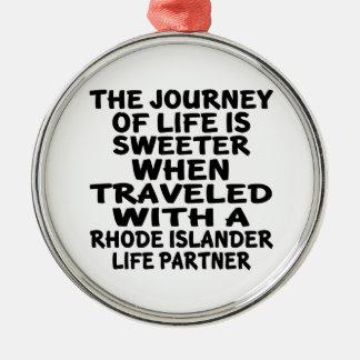 Traveled With A Rhode Islander Life Partner Metal Ornament