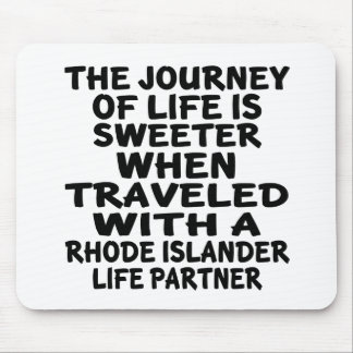 Traveled With A Rhode Islander Life Partner Mouse Pad