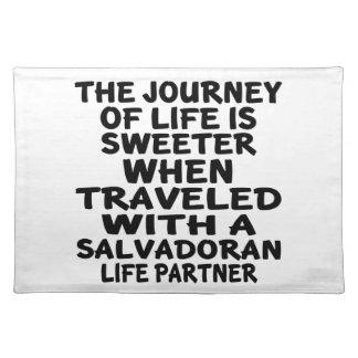 Traveled With A Salvadoran Life Partner Placemat