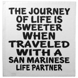 Traveled With A San Marinese Life Partner Napkin
