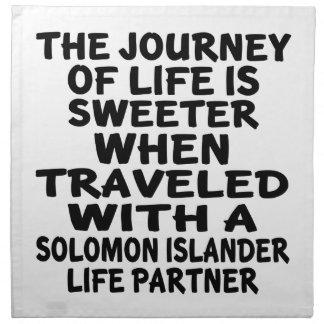 Traveled With A Solomon Islander Life Partner Napkin