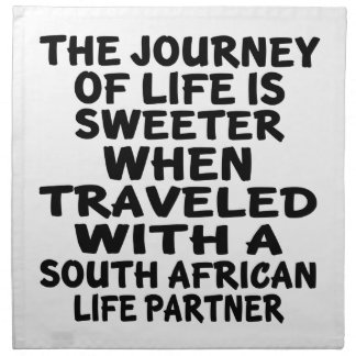 Traveled With A South African Life Partner Napkin