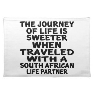 Traveled With A South African Life Partner Placemat