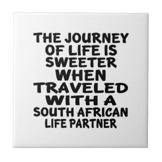 Traveled With A South African Life Partner Small Square Tile