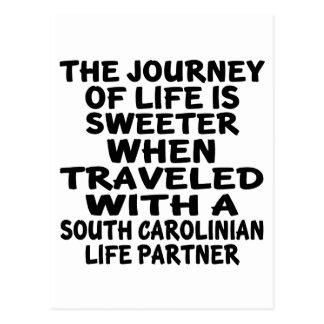 Traveled With A South Carolinian Life Partner Postcard