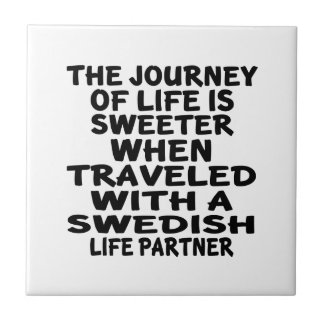 Traveled With A Swedish Life Partner Small Square Tile