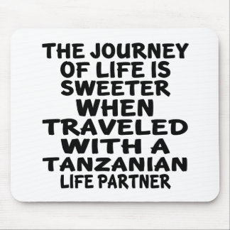 Traveled With A Tanzanian Life Partner Mouse Pad