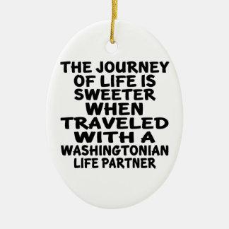 Traveled With A Washingtonian Life Partner Ceramic Ornament