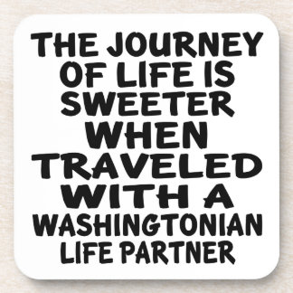 Traveled With A Washingtonian Life Partner Coaster