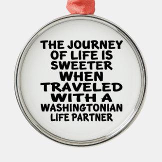 Traveled With A Washingtonian Life Partner Metal Ornament