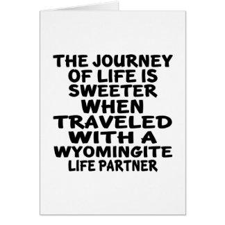 Traveled With A Wyomingite Life Partner Card