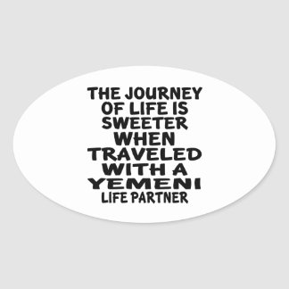 Traveled With A Yemeni Life Partner Oval Sticker