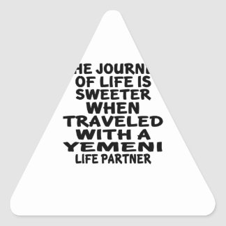 Traveled With A Yemeni Life Partner Triangle Sticker