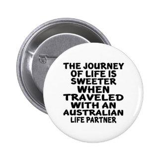 Traveled With An Australian Life Partner 6 Cm Round Badge