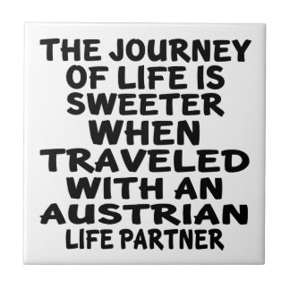 Traveled With An Austrian Life Partner Small Square Tile