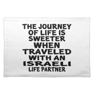 Traveled With An Israeli Life Partner Placemat