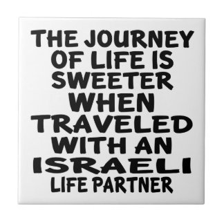 Traveled With An Israeli Life Partner Small Square Tile