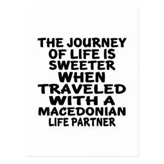 Traveled With An Macedonian Life Partner Postcard