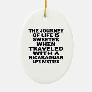 Traveled With An Nicaraguan Life Partner Ceramic Oval Decoration