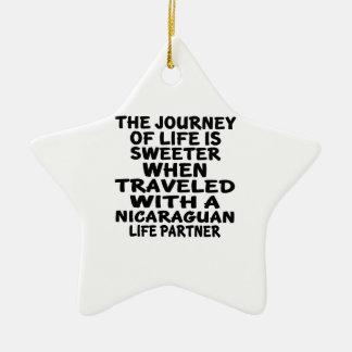 Traveled With An Nicaraguan Life Partner Ceramic Star Decoration