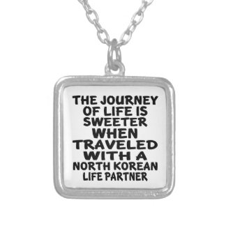 Traveled With An North Korean Life Partner Silver Plated Necklace