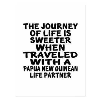 Traveled With An Papua New Guinean Life Partner Postcard