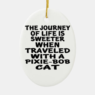 Traveled With Pixie-Bob Cat Ceramic Oval Decoration