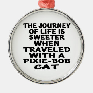 Traveled With Pixie-Bob Cat Silver-Colored Round Decoration