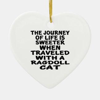 Traveled With Ragdoll Cat Ceramic Ornament
