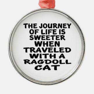 Traveled With Ragdoll Cat Metal Ornament
