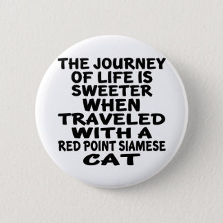 Traveled With Red point siamese Cat 6 Cm Round Badge