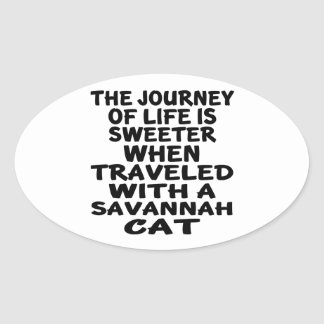 Traveled With Savannah Cat Oval Sticker