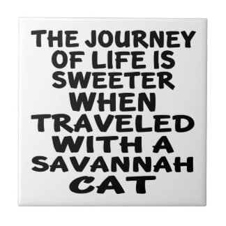 Traveled With Savannah Cat Tile