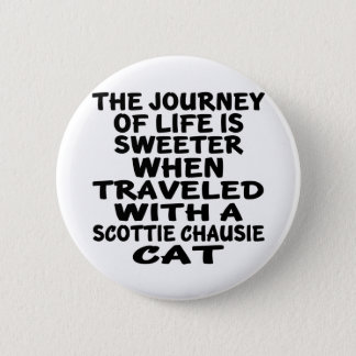 Traveled With Scottie chausie Cat 6 Cm Round Badge