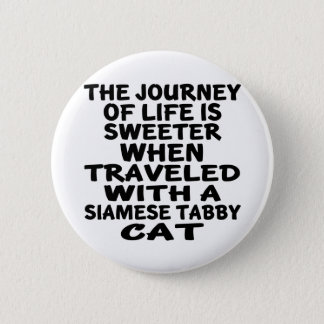 Traveled With Siamese tabby Cat 6 Cm Round Badge