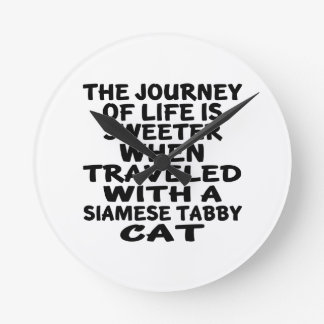 Traveled With Siamese tabby Cat Round Clock