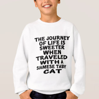 Traveled With Siamese tabby Cat Sweatshirt