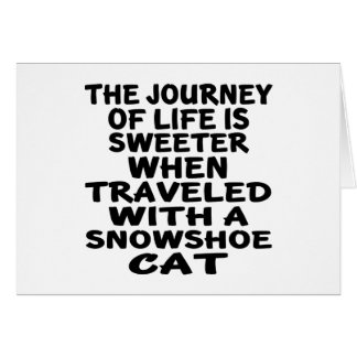 Traveled With Snowshoe Cat Card