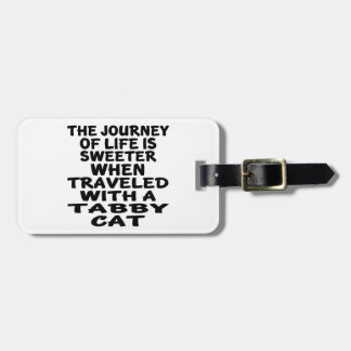 Traveled With Tabby Cat Luggage Tag