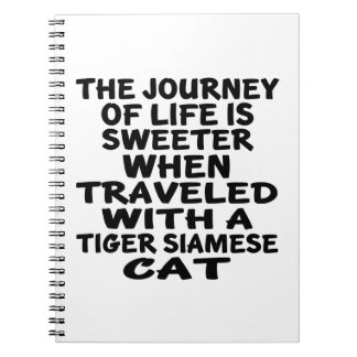 Traveled With Tiger siamese Cat Notebook